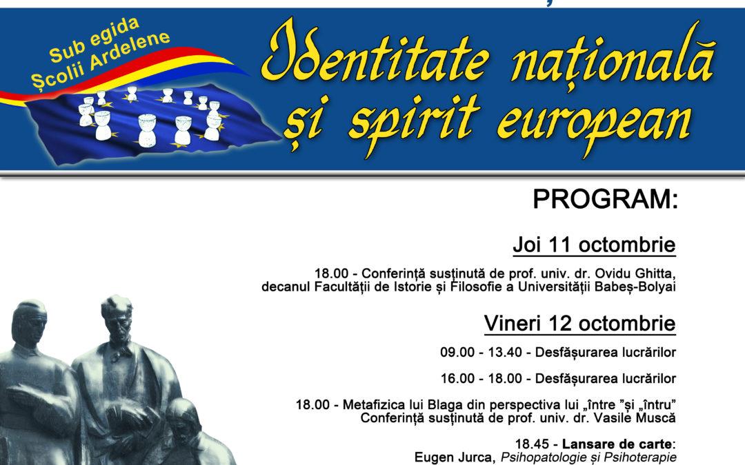 """Simpozion """"Identitate națională și spirit european"""", Oradea, 11-13 octombrie 2018"""